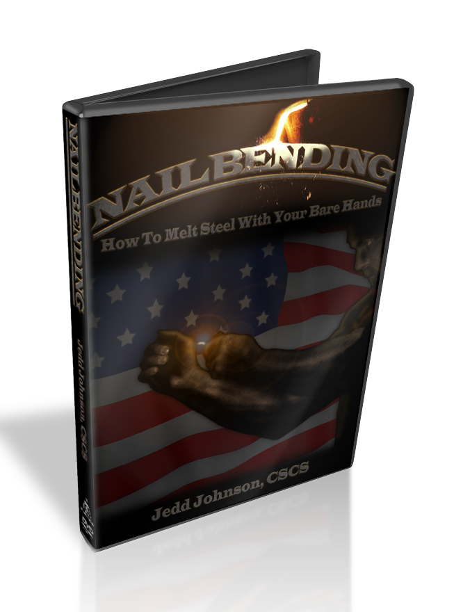 Nail Bending DVD - How to Melt Steel with Your Bare Hands